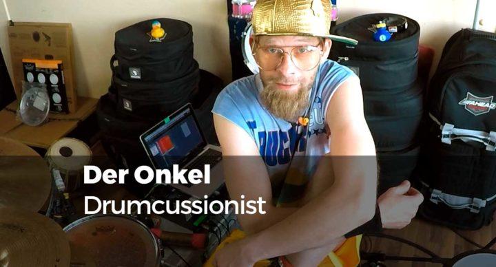Der Onkel - Drumcussionist